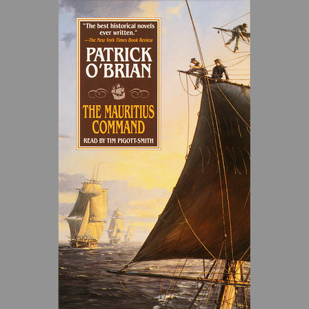 The Mauritius Command by Patrick O'Brian