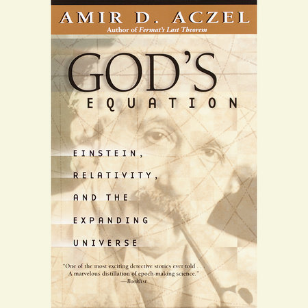 God's Equation by Amir D. Aczel