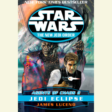 Jedi Eclipse: Star Wars (The New Jedi Order: Agents of Chaos, Book II) by James Luceno