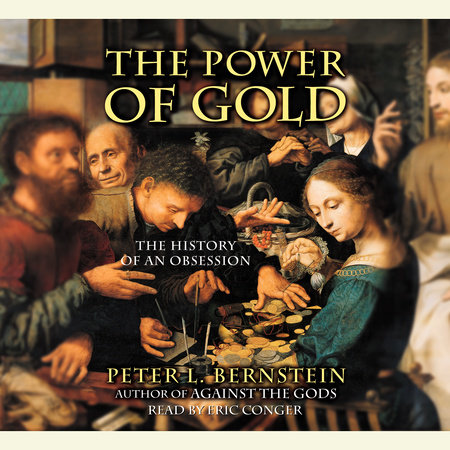 The Power of Gold by Peter L. Bernstein