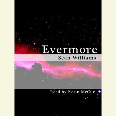 Evermore by Sean Williams