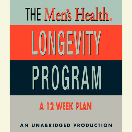 Men's Health Longevity Program by Men's Health Magazine
