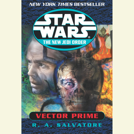 Vector Prime: Star Wars (The New Jedi Order) by R.A. Salvatore