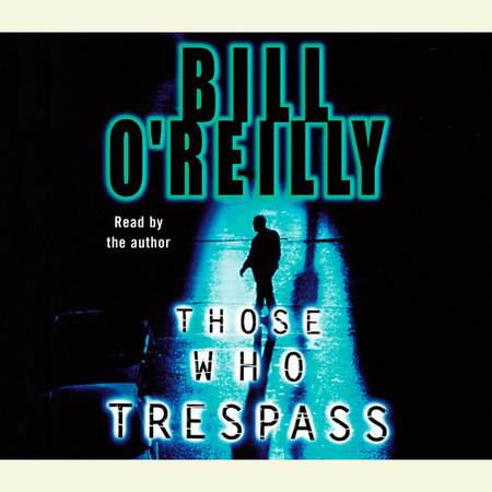 Those Who Trespass by