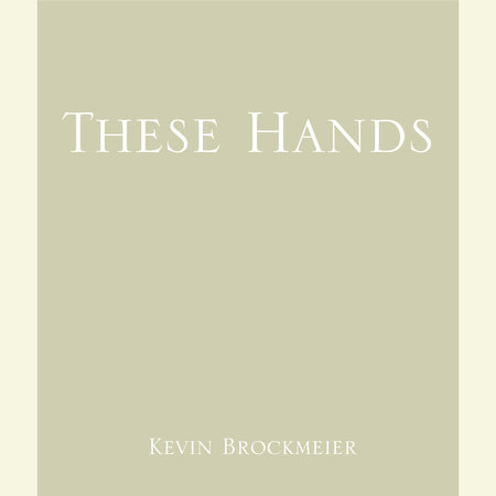 These Hands by