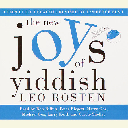 The New Joys of Yiddish by Leo Rosten