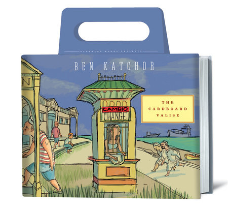 The Cardboard Valise by Ben Katchor