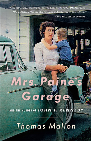 Mrs. Paine's Garage by Thomas Mallon