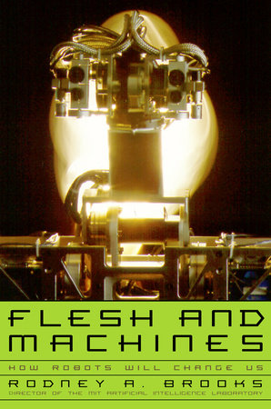 Flesh and Machines by