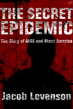 The Secret Epidemic by