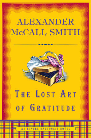 The Lost Art of Gratitude by Alexander McCall Smith