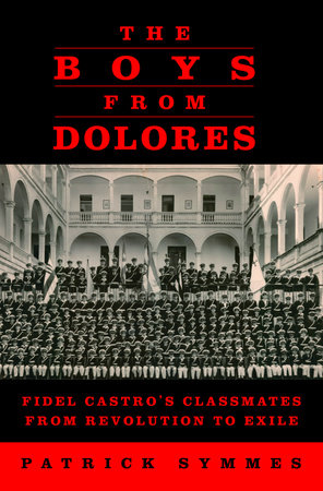 The Boys from Dolores by