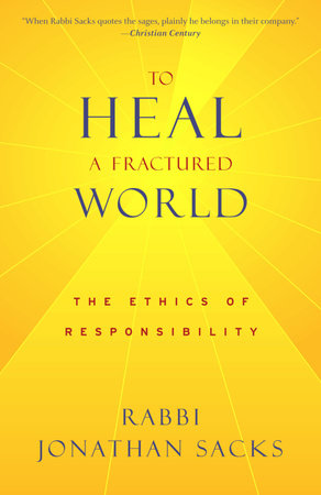 To Heal a Fractured World by