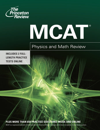 MCAT Physics and Math Review by