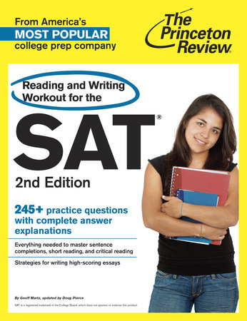 Reading and Writing Workout for the SAT, 2nd Edition by Princeton Review