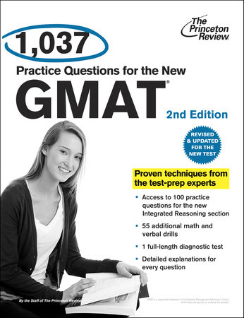 1,037 Practice Questions for the New GMAT, 2nd Edition by
