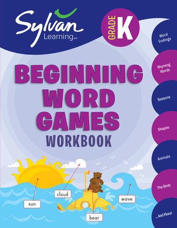 Kindergarten Beginning Word Games (Sylvan Workbooks) by Sylvan Learning