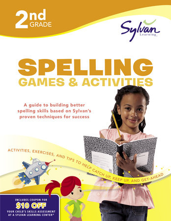 Second Grade Spelling Games & Activities (Sylvan Workbooks) by Sylvan Learning
