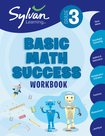 Third Grade Basic Math Success (Sylvan Workbooks) by