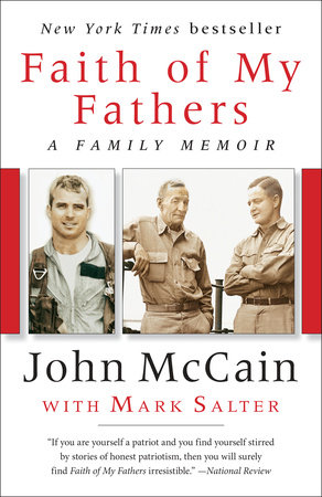 Faith of My Fathers by Mark Salter and John McCain
