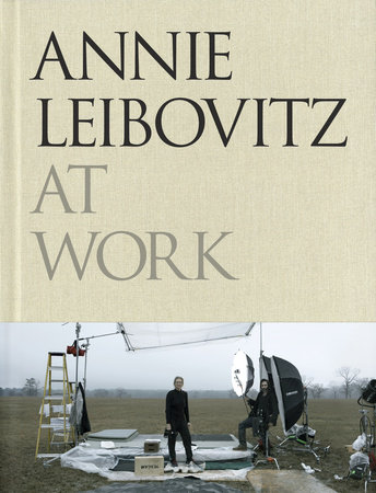 Annie Leibovitz at Work by