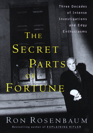 The Secret Parts of Fortune by