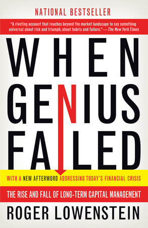 When Genius Failed by