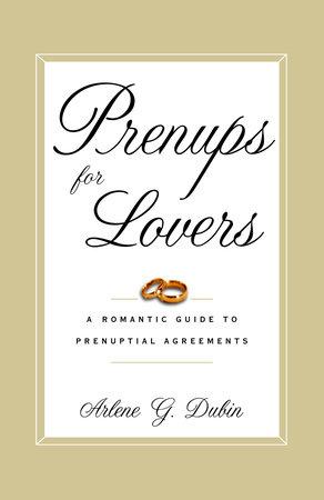 Prenups for Lovers by Arlene Dubin