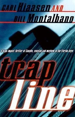 Trap Line by Carl Hiaasen and Bill Montalbano