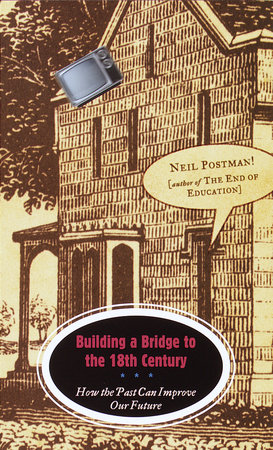 Building a Bridge to the 18th Century by