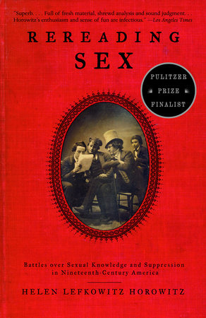 Rereading Sex by Helen Lefkowitz Horowitz