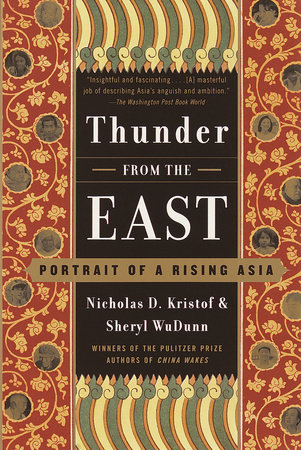 Thunder from the East by Sheryl WuDunn and Nicholas D. Kristof