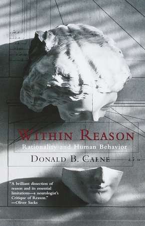 Within Reason by Donald Calne