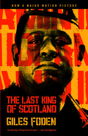 The Last King of Scotland by