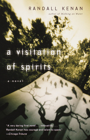 A Visitation of Spirits by Randall Kenan
