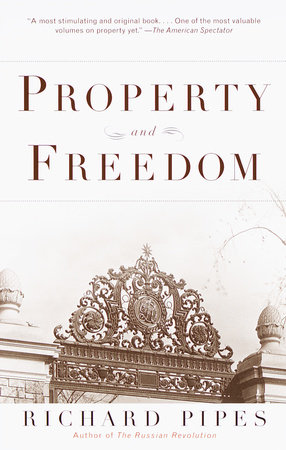 Property and Freedom
