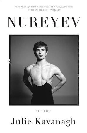 Nureyev by Julie Kavanagh