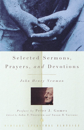 Selected Sermons, Prayers, and Devotions by John Henry Newman