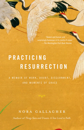 Practicing Resurrection