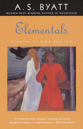 Elementals by A.S. Byatt