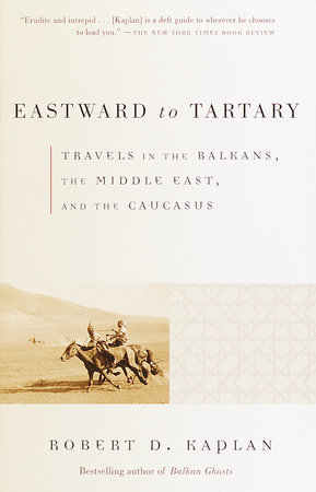 Eastward to Tartary