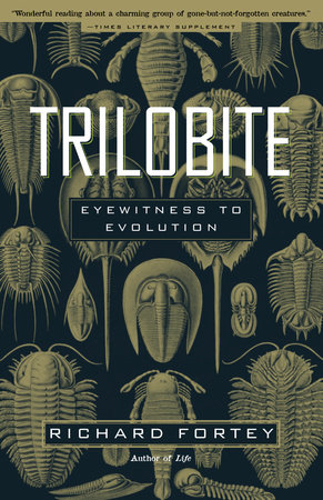 Trilobite! by Richard Fortey
