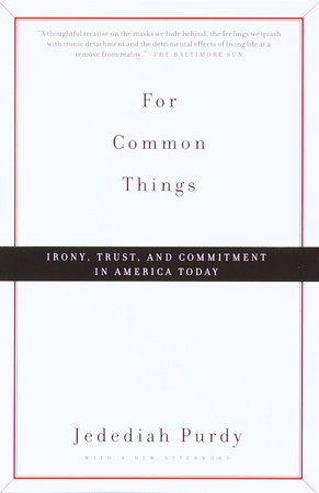 For Common Things by Jedediah Purdy
