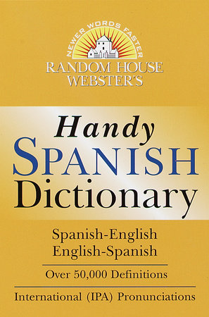 Random House Webster's Handy Spanish Dictionary by