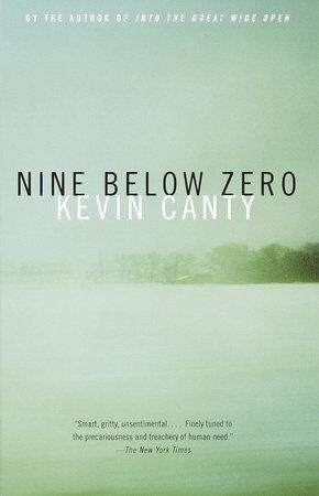 Nine Below Zero by Kevin Canty