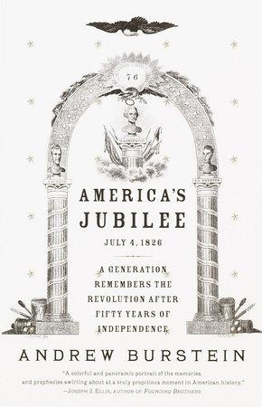 America's Jubilee by Andrew Burstein