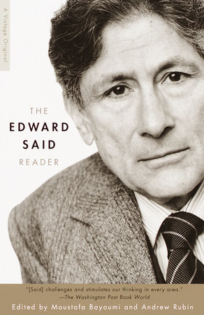 The Edward Said Reader by