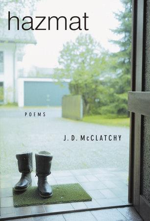 Hazmat by J.D. McClatchy