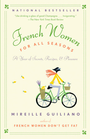French Women for All Seasons by Mireille Guiliano