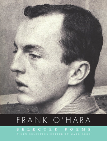 Selected Poems by Frank O'Hara